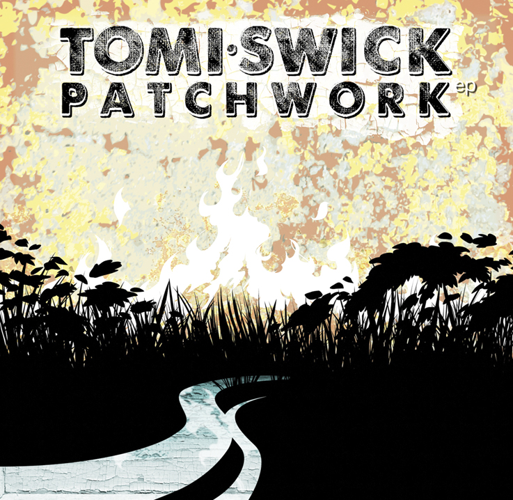 Tomi Swick Patchwork EP Cover 2011