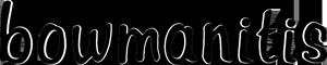 Bowmanitis